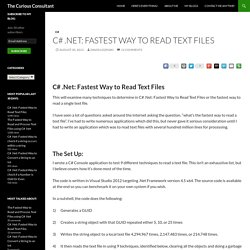 C# .Net: Fastest Way to Read Text Files - The Curious Consultant