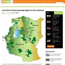 East Africa fastest growing region in the continent