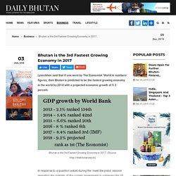 Le Bhoutan est la 3e économie à la croissance la plus rapide en 2017 - Daily Bhutan - Votre porte d'entrée vers le Royaume