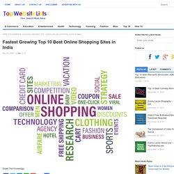 Fastest Growing Top 10 Best Online shopping Sites in India