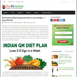 The Fastest Indian Vegetarian Diet to Lose Weight - 7 Days GM Diet