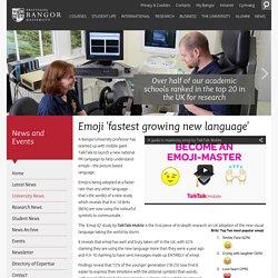 Emoji 'fastest growing new language' – News and Events, Bangor University