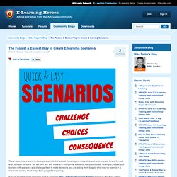 The Fastest & Easiest Way to Create E-learning Scenarios
