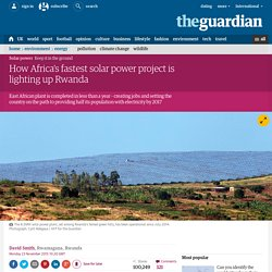 How Africa's fastest solar power project is lighting up Rwanda