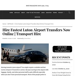 Hire Fastest Luton Airport Transfers Now Online