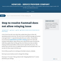 Step to resolve Fastmail does not allow relaying issue