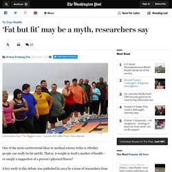 'Fat but fit' may be a myth, researchers say