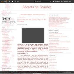 L'acné n'est pas une fatalité / Acne is Not Inevitable - Secrets de Beautés