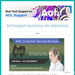 How can we Rectify email Fatalities in AOL? – Aol Support Australia +61-283206015