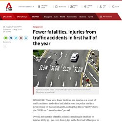 Fewer fatalities, injuries from traffic accidents in first half of the year