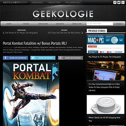 Portal Kombat Fatalities w/ Bonus Portals IRL!