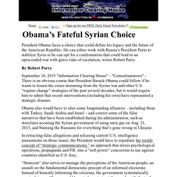 Obama's Fateful Syrian Choice  :    Information Clearing House - ICH