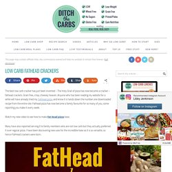 Low Carb FatHead Crackers - Ditch The Carbs