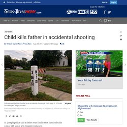 Child kills father in accidental shooting