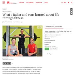 What a father and sons learned about life through fitness