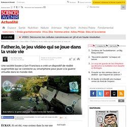 Father.io, le jeu vidéo qui se joue dans la vraie vie
