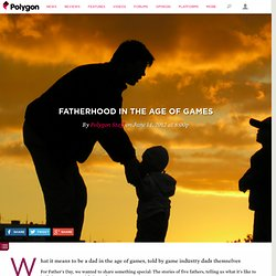Fatherhood in the Age of Games