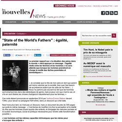 """State of the World's Fathers"" : égalité, paternité"