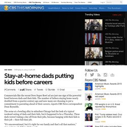 Stay-at-home fathers find support in National At-Home Dad Network