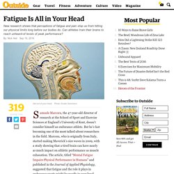 Fatigue Is All in Your Head