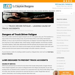 Truck Driver Fatigue - Leading Cause of Truck Accidents