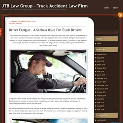 Driver Fatigue – A Serious Issue For Truck Drivers