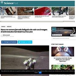 Nous ne serons jamais fatigués de voir ces images d'astronautes tombant sur la Lune