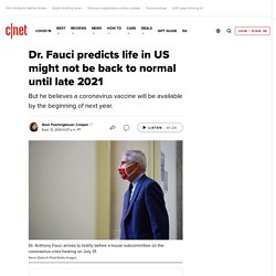 Dr. Fauci predicts life in US might not be back to normal until late 2021