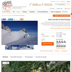 Raid à ski dans le Haut Faucigny : Hiver - Ski de randonnée - Odyssée Montagne