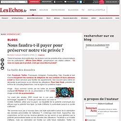 Nous faudra-t-il payer pour préserver notre vie privée? - Blogs InternetActu.net