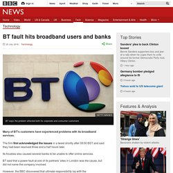 BT fault hits broadband users and banks