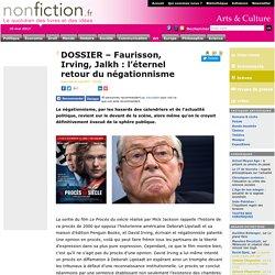 DOSSIER – Faurisson, Irving, Jalkh : l'éternel retour du négationnisme