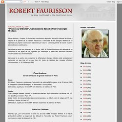 "ROBERT FAURISSON: ""Plaise au tribunal"", Conclusions dans l'affaire Georges Wellers"