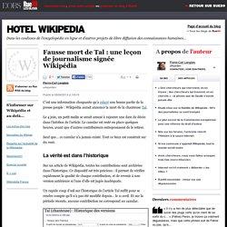 Fausse mort de Tal: une leçon de journalisme signée Wikipédia