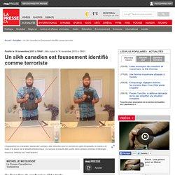 Un sikh canadien est faussement identifié comme terroriste