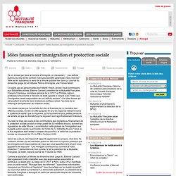 Idées fausses sur immigration et protection sociale