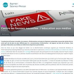 Contre les fausses nouvelles : l'éducation aux médias