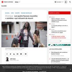 Les quatre fausses nouvelles «zombies» qui refusent de mourir