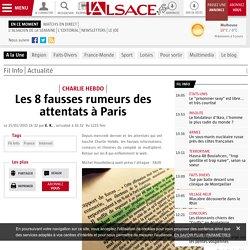 Les 8 fausses rumeurs des attentats à Paris