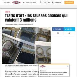 Trafic d'art : les fausses chaises qui valaient 3 millions