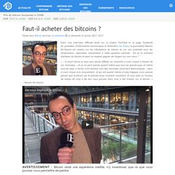 Faut-il acheter des bitcoins ? – Bitcoin.fr
