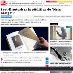 """Faut-il autoriser la réédition de """"Mein Kampf"""" ?"""