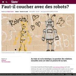 Faut-il coucher avec des robots?