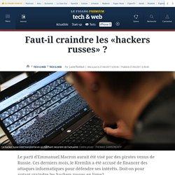 (Élection Présidentielle)Faut-il craindre les «hackers russes» ?