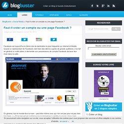 Faut-il créer un compte ou une page Facebook ?