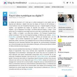 Faut-il dire numérique ou digital ?
