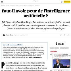Faut-il avoir peur de l'intelligence artificielle? - 26 août 2016
