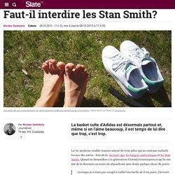 Faut-il interdire les Stan Smith?