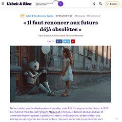 « Il faut renoncer aux futurs déjà obsolètes »