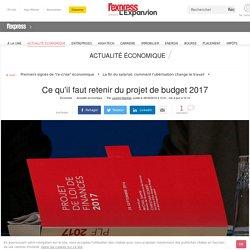 Ce qu'il faut retenir du projet de budget 2017